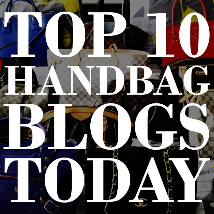 The Top 10 Designer Handbag Blogs to Follow Today